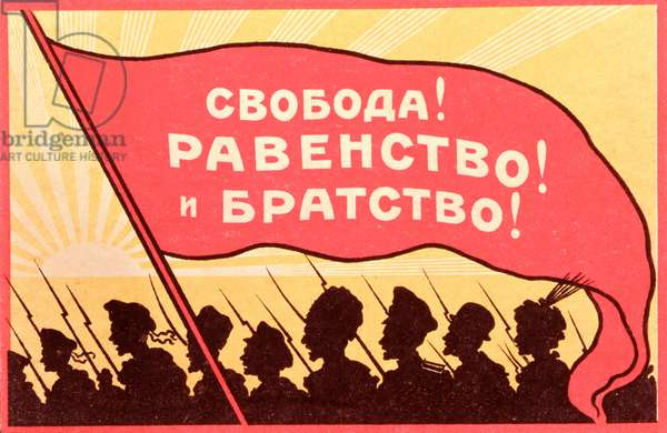 'Long Live Equality and Brotherhood!', postcard from the Russian Revolution, c.1917-20 (colour litho)