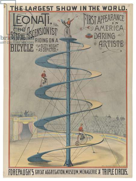 Forepaugh's Great Aggregation Museum, Menagerie and Triple Circus: Leonati, the Spiral Ascenionist, 1882 (colour litho)
