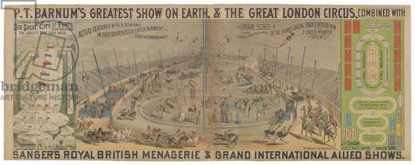 P.T. Barnum's Greatest Show on Earth & The Great London Circus: Our Great City of Tents, 1882 (colour litho)