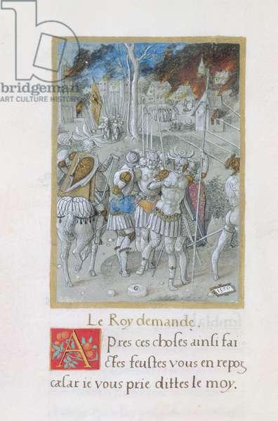 Ms 764/1139 vol.3 fol.17 A Village in Flames and Soldiers, from 'Les Commentaires de la Guerre Gallique' by Francois Demoulins, 1520 (vellum)
