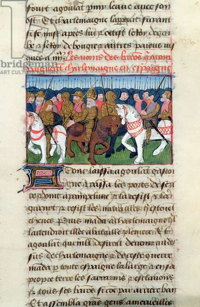 Ms 869/522 fol.181r Charlemagne, accompanied by his barons, invades Spain in 778 (vellum)
