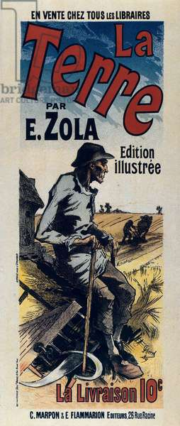"""Poster advertising """"The Earth"""", illustrated edition of Emile Zola's novel, written in 1887 (lithograph)"""