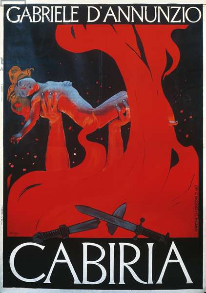 Cabiria, written, by Gabriele d'Annunzio (1863-1938), poster illustrated, by Leopoldo Metlicovitz (1868-1944), Italy, 20th century