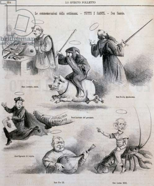 Satirical cartoon on clerical Italy and its saints (St. Lawrence, St. Anthony, St. Paul, St. Ignatius of Loyola, Pius IX and Leo XIII), illustration from satirical newspaper Spirito Folletto, 4 November, 1880, Italy