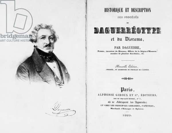 Title page of Historique et Description des Procedes Daguerreotype et du Diorama, 1839, by Louis Jacques Mande Daguerre (1787-1851), published by Alphonse Giroux, Paris