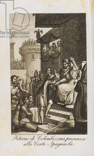 Christopher Columbus, on his return from his first voyage to America, presenting himself to the Spanish court, engraving from Almanac for the year 1829, Lamperti Typography, Italy, 1829