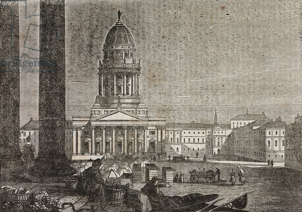 Franzosischer Dom and Gendarmenmarkt, Berlin, Germany, illustration from Teatro universale, Raccolta enciclopedica e scenografica, No 110, August 6, 1836