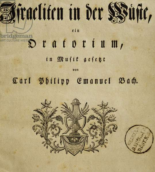 Title page from opera Oratorio, by Carl Philipp Emanuel Bach (1714-1788), Hamburg 1775