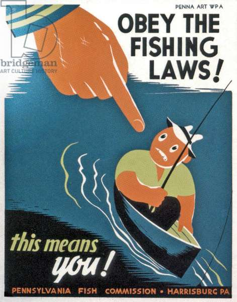 """""""Obey the fishing laws - This means you!"""" 1935 (colour litho)"""