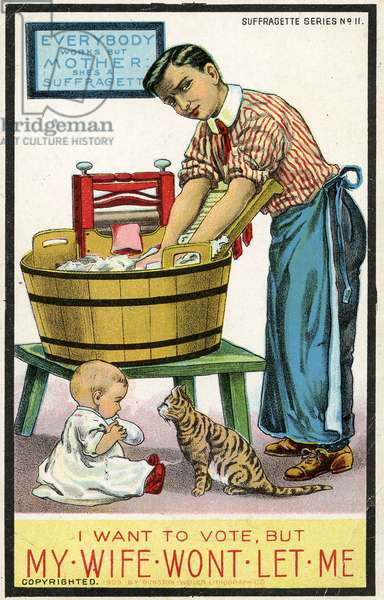 """Everybody Works but Mother, she's a Suffragette"" Anti-Suffrage Postcard depicting a House Husband washing clothes and looking after the children while his wife goes to vote, c.1910 (litho)"