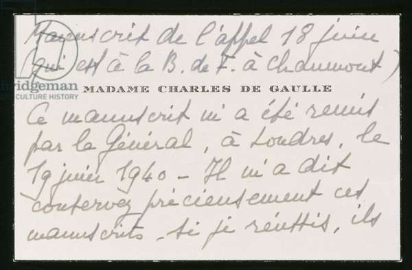 Authentification by Madame de Gaulle of the original manuscript of the 18th June 1940 address of General de Gaulle, recto (ink on paper)