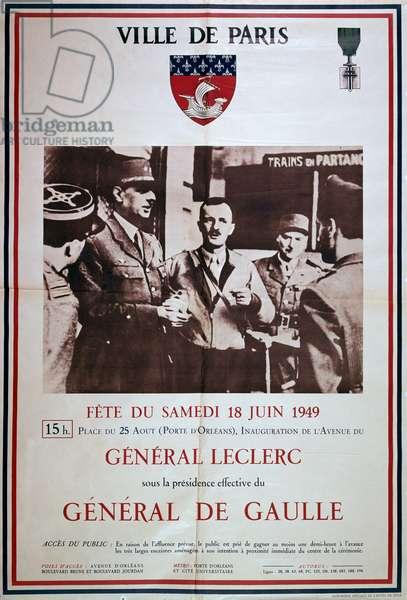 Poster advertising the Inauguration of Avenue du General Leclerc in Paris by General de Gaulle on 18th June 1949 (colour litho)