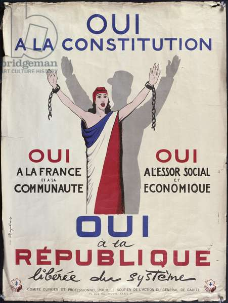 Propaganda poster promoting the referendum of the 28th September 1958 on the project of the new constitution proposed by General Charles de Gaulle, September 1958 (colour litho)