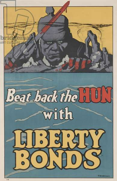 Beat Back the Hun with Liberty Bonds, 1918 (colour litho)