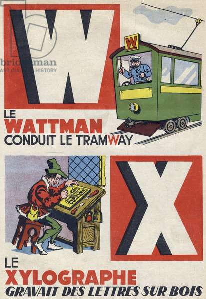 """Letter W and X: the wattman drives the tram and the Xylograph burns letters on wood. Engraving in """""""" ABC des metiers"""""""""""". Agence Gutenberg editions, Lyon, 1945. Author and illustrator unknown. 24 pages. Dimensions: 27x19cm. Private Collection"""