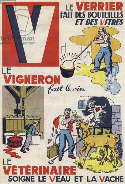 """Letter V: the glass maker makes bottles and windows, the winemaker makes the wine and the veterinarian treats the calf and the cow. Engraving in """""""" ABC des metiers"""""""""""". Agence Gutenberg editions, Lyon, 1945. Author and illustrator unknown. 24 pages. Dimensions: 27x19cm. Private Collection"""