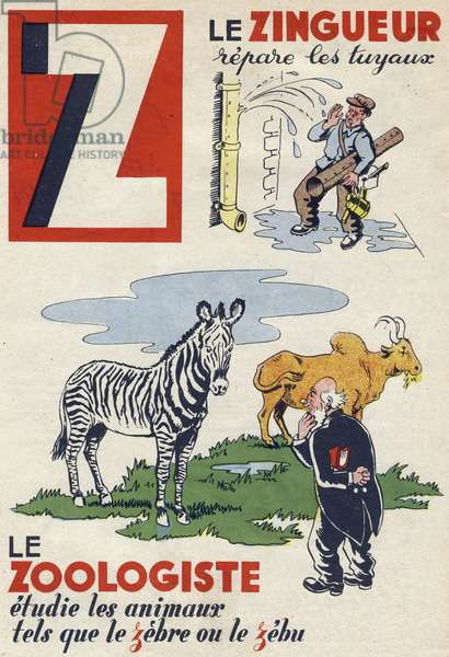 """Letter Z: the zinger repairs pipes, the zoologist studies animals such as zebra or zebu. Engraving in """""""" ABC des metiers"""""""""""". Agence Gutenberg editions, Lyon, 1945. Author and illustrator unknown. 24 pages. Dimensions: 27x19cm. Private Collection"""