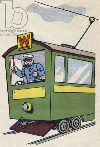 """The wattman drives the tram. Engraving in """""""" ABC des metiers"""""""""""". Agence Gutenberg editions, Lyon, 1945. Author and illustrator unknown. 24 pages. Dimensions: 27x19cm. Private Collection"""