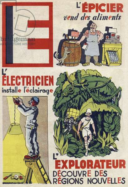 """Letter E: The grocer sells food, the electrician installs the lighting and the explorer discovers new areas. Engraving in """""""" ABC des metiers"""""""""""". Agence Gutenberg editions, Lyon, 1945. Author and illustrator unknown. 24 pages. Dimensions: 27x19cm. Private Collection"""