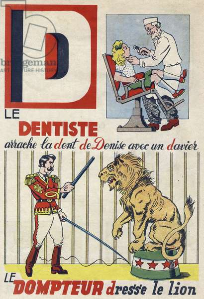 """Letter D: The dentist tears Denise's tooth with a davier and the tamer raises the lion. Engraving in """""""" ABC des metiers"""""""""""". Agence Gutenberg editions, Lyon, 1945. Author and illustrator unknown. 24 pages. Dimensions: 27x19cm. Private Collection"""