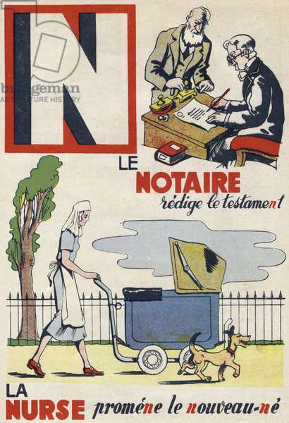"""Letter N: the notary redigs the will and the Nurse walks the new ne. Engraving in """""""" ABC des metiers"""""""""""". Agence Gutenberg editions, Lyon, 1945. Author and illustrator unknown. 24 pages. Dimensions: 27x19cm. Private Collection"""