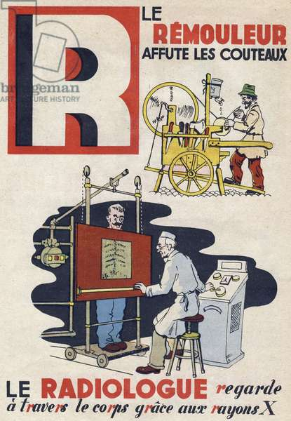 """Letter R: the shaker sharpenes the knives and the radiologist looks through the body with x-rays (x-rays). Engraving in """""""" ABC des metiers"""""""""""". Agence Gutenberg editions, Lyon, 1945. Author and illustrator unknown. 24 pages. Dimensions: 27x19cm. Private Collection"""
