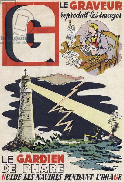 """Letter G: The engraver represents images and the lighthouse keeper guides the ships during the storm. Engraving in """""""" ABC des metiers"""""""""""". Agence Gutenberg editions, Lyon, 1945. Author and illustrator unknown. 24 pages. Dimensions: 27x19cm. Private Collection"""