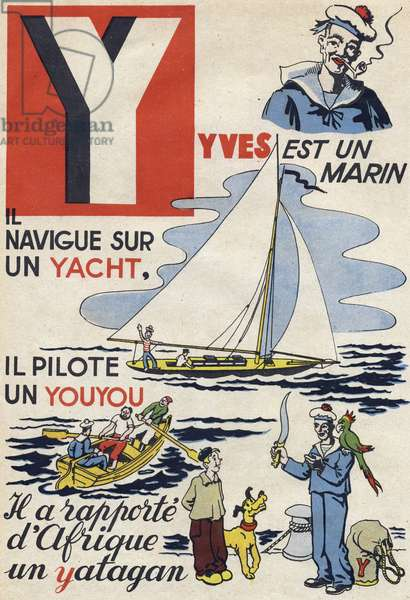 """Letter Y: Yves is a sailor, he sails on a yacht, he drives a youyou and he brought back a yatagan from Africa. Engraving in """""""" ABC des metiers"""""""""""". Agence Gutenberg editions, Lyon, 1945. Author and illustrator unknown. 24 pages. Dimensions: 27x19cm. Private Collection"""