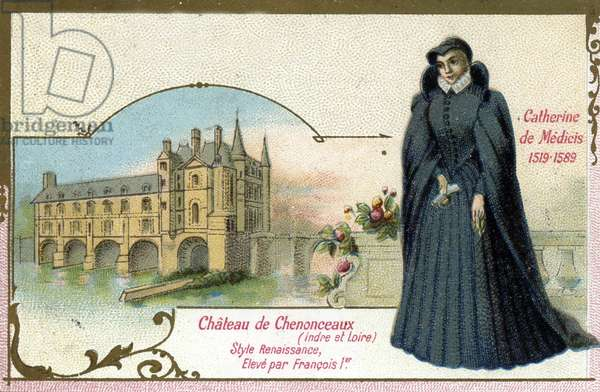 Portrait of Catherine de Medicis (1519-1589) at the castle of Chenonceaux in Indre et Loire (Portrait of Catherine of Medicis at the castle of Chenonceaux, Indre et Loire) Chromolithography of the end of the 19th century Private collection