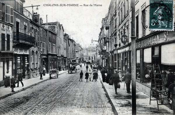Champagne-Ardenne, Marne (51), Chalons sur Marne (Chalons-sur-Marne): view of rue de la Marne (the city is called desormais Chalons en Champagne (Chalons en Champagne) - Postcard late 19th-beginning 20th century