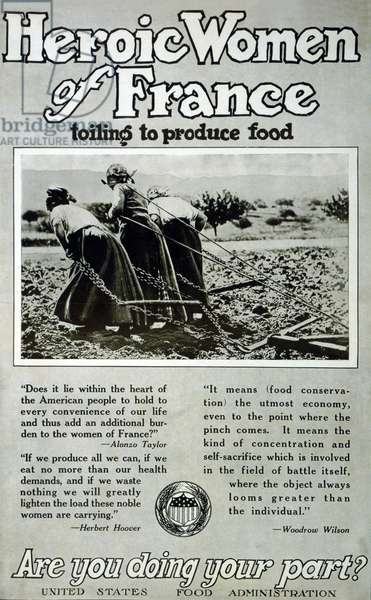 Heroic Women in France toiling to produce food, Are you doing your part?, c.1917-18 (poster)