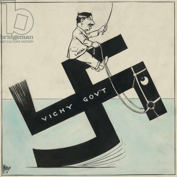 Cartoon of French leader Pierre Laval riding a swastika labeled 'Vichy Gov't.' After the surrendered of France in June 1940, Laval, a former Prime Minister, joined the collaborationist French Vichy government. He headed that government from April 1942 to August 1944. Cartoon by Edwin Marcus