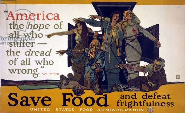 """""""America, the hope of all who suffer, the dread of all who wrong,"""" Whittier. Save food and defeat frightfulness, 1917 (poster)"""