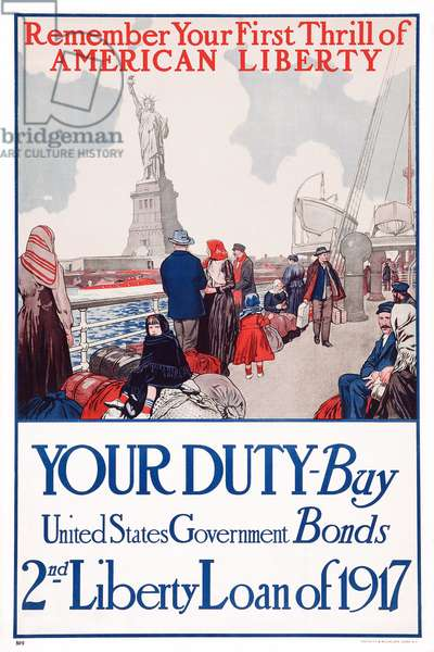 Remeber Your First Thrill of American Liberty - Your duty - By United States Government Bonds 2nd Liberty Loan of 1917, 1917 (poster)