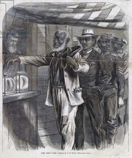 The First Vote. An elderly African American man casts his first vote. November 1867