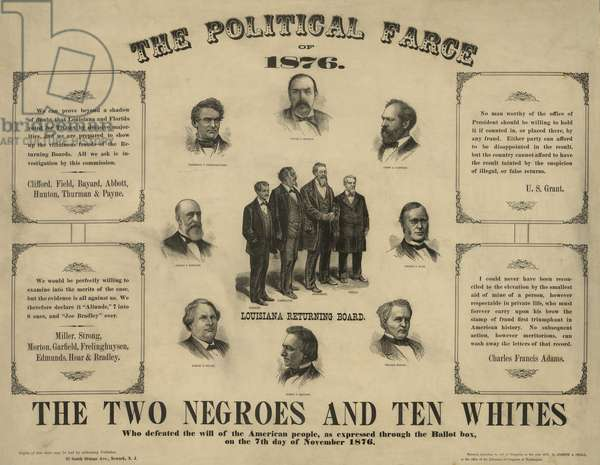 THE POLITICAL FARCE OF 1876 showing portraits of twelve men who served on the election boards of Florida and Louisiana, who defeated the will of the American people, by falsely reporting votes for Republican Rutherford Hayes instead of Democrat Samuel Tilden