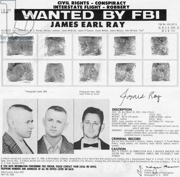 The FBI Wanted Poster for James Earl Ray, assassin of Dr. Martin Luther King Jr., c.1968