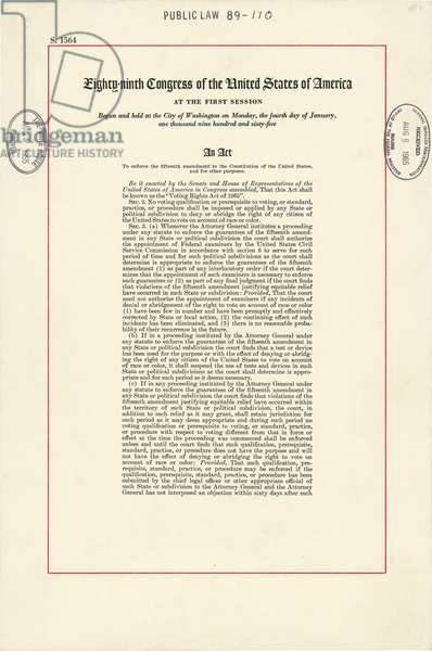 1965 Voting Rights Act. The full title of the law was 'An act to enforce the fifteenth amendment to the Constitution of the United States, and for other purposes.' Aug. 6, 1965