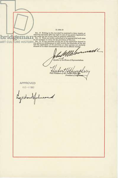 1965 Voting Rights Act. Last page with signatures Speaker of the House, John McCormack; VP and President of the Senate, Hubert Humphrey; and President Lyndon Johnson. Aug. 6, 1965