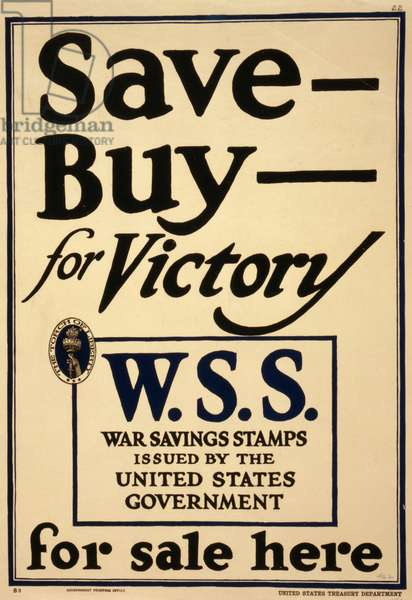 Save - Buy - for Victory--W.S.S. War Savings Stamps issued by the United States Government - for sale here, 1917 (poster)