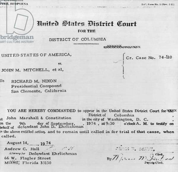 Subpoena for President Nixon to appear as a witness in court to testify on behalf of defendant John D. Ehrlichman. August 14, 1974