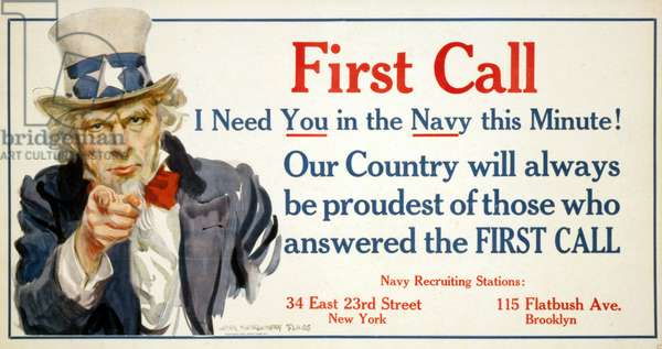 First Call - I Need You in the Navy this Minute! Our Country will always be proudest of those who answered the FIRST CALL, 1917 (poster)