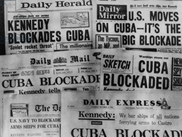 Headline of Britain's daily newspapers announcing President Kennedy's blockade of Cuba. Oct. 23, 1962