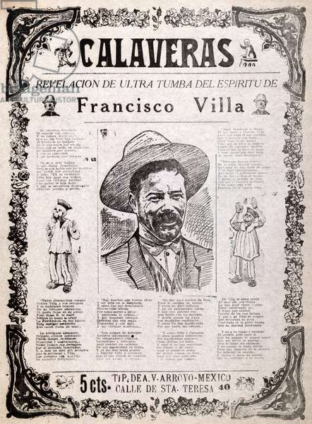 Pancho Villa. 'Calaveras, revelation from beyond the grave of the spirit of Francisco Villa'. An anti-Villa broadside detailing the torments of the soul of the recently assassinated Mexican revolutionary General. Wood cut and letterpress, c. 1923