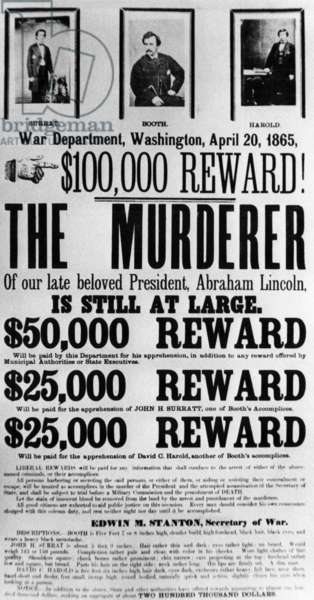 Wanted poster for John Surratt, John Wilkes Booth, and David Herold, who were accused of plotting in the assassination of Abraham Lincoln, c. 1865.