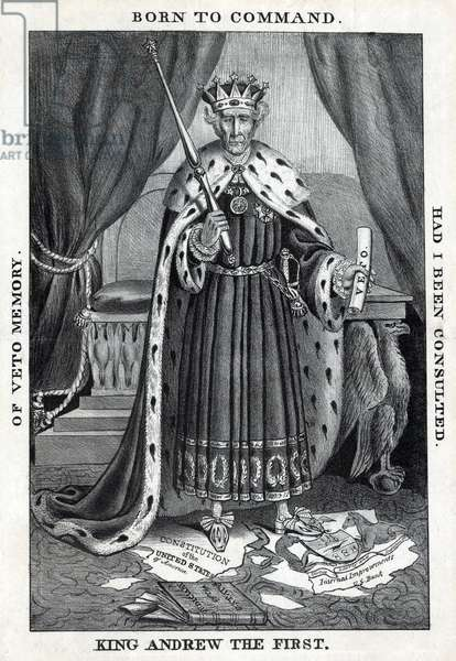 King Andrew the First. Cartoon depicts President Andrew Jackson as a despotic monarch, standing on the Constitution. His use of the Veto was constitutional but his challenges to the Supreme Court exceeded his authority. 1833