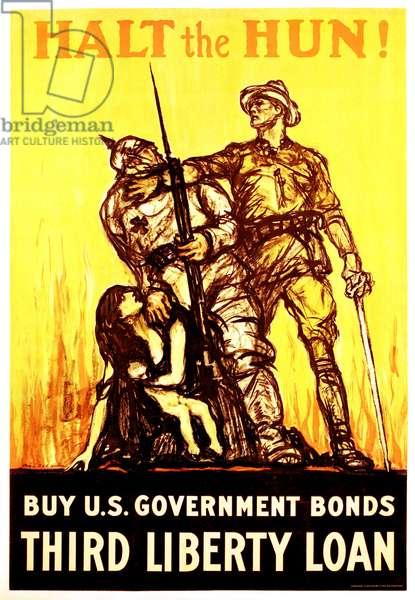 Halt the Hun! Buy U.S. Government Bonds - Third Liberty Loan, c.1916-18 (poster)