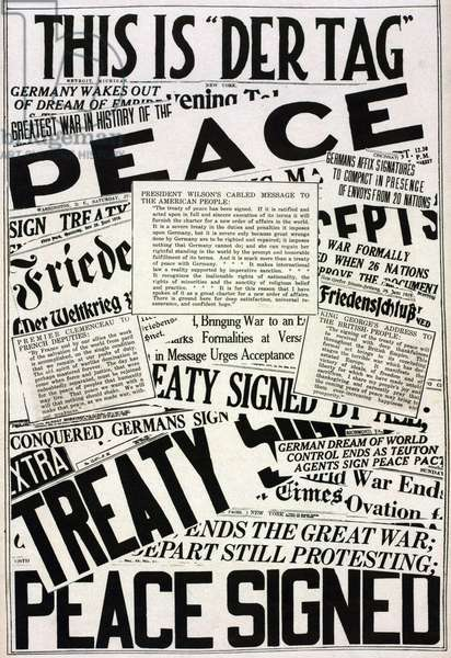 World War 1. The collage of Newspaper headlines and articles announcing the signing of the Versailles Peace Treaty. It includes statements from President Wilson, King George V, and Premier Clemenceau. June 29, 1919