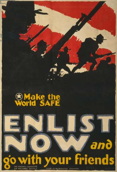 Make the World Safe - Enlist now and go with your friends, 1917 (poster)