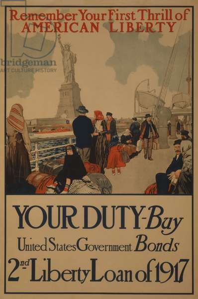 Remember Your First Thrill of American Liberty. Your Duty - Buy United States Government Bonds 2nd Liberty Loan of 1917, 1917 (poster)